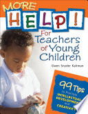 More Help  For Teachers of Young Children