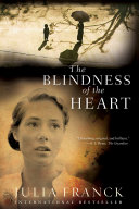 Blindness of the Heart