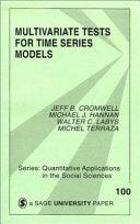 Multivariate Tests for Time Series Models