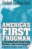 America s First Frogman