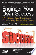 Engineer Your Own Success  : 7 Key Elements to Creating an Extraordinary Engineering Career