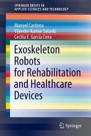 Exoskeleton Robots for Rehabilitation and Healthcare Devices Book
