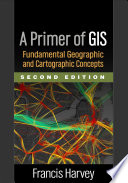 A Primer Of Gis Second Edition Book PDF