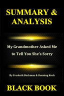 Summary   Analysis  My Grandmother Asked Me to Tell You She s Sorry by Frederik Backman   Henning Koch