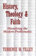 History  Theology  and Faith