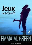 Jeux insolents - Vol. 4 ebook