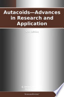 Autacoids Advances In Research And Application 2012 Edition