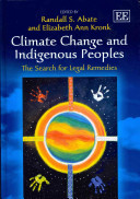 Climate Change and Indigenous Peoples: The Search for Legal Remedies