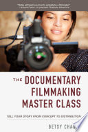 The Documentary Filmmaking Master Class