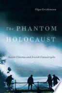 The Phantom Holocaust