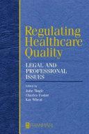 Regulating Health Care Quality