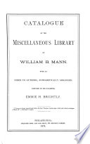 Catalogue Of The Miscellaneous Library Of William B Mann