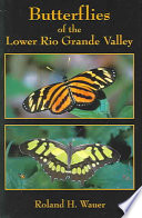 Butterflies of the Lower Rio Grande Valley Book