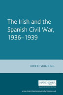 The Irish and the Spanish Civil War, 1936-39