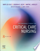 """Introduction to Critical Care Nursing E-Book"" by Mary Lou Sole, Deborah Goldenberg Klein, Marthe J. Moseley"