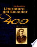 Literatura del Ecuador (cuatrocientos años)