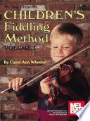 Children s Fiddling Method Volume 1