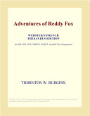 Adventures of Reddy Fox (Webster's French Thesaurus Edition)