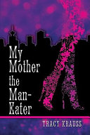 Pdf My Mother the Man Eater