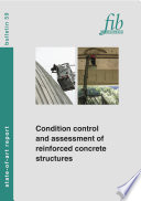 Condition Control and Assessment of Reinforced Concrete Structures Exposed to Corrosive Environments  carbonation chlorides  Book