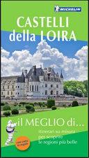 Guida Turistica Castelli della Loira. Con carta stradale Immagine Copertina