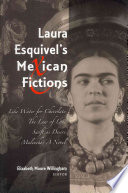 Laura Esquivel's Mexican Fictions