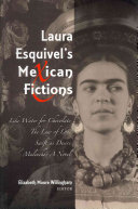 Laura Esquivel S Mexican Fictions Book PDF
