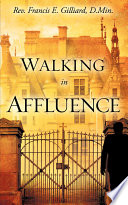 Walking in Affluence