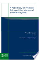 A Methodology for Developing Multimodal User Interfaces of Information Systems Book