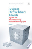 Designing Effective Library Tutorials Book PDF