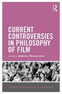 Current Controversies in Philosophy of Film [Pdf/ePub] eBook