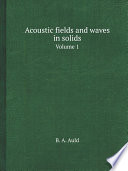 Acoustic fields and waves in solids