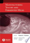 Manufacturing Yogurt And Fermented Milks Book PDF