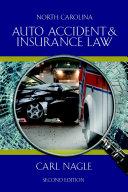 North Carolina Auto Accident   Insurance Law