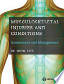 Musculoskeletal Injuries and Conditions