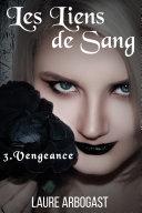 Pdf Les Liens de sang - t.3 : Vengeance Telecharger