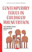 Contemporary Issues in Childhood Malnutrition