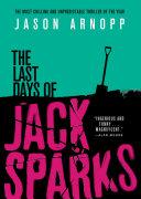 Pdf The Last Days of Jack Sparks Telecharger