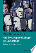 The Handbook Of The Neuropsychology Of Language Book PDF