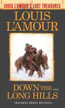Down the Long Hills (Louis L'Amour's Lost Treasures) Pdf/ePub eBook