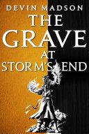 The Grave at Storm's End [Pdf/ePub] eBook