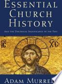 Essential Church History
