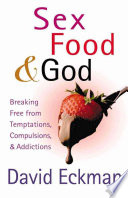 Sex  Food  and God