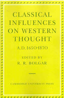 Classical Influences on Western Thought A D  1650 1870