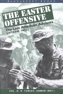 The Easter Offensive  Vietnam  1972