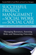 Successful project management in social work and social care (2012)