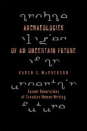 Archaeologies of an Uncertain Future