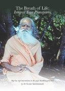 The Breath of Life  Integral Yoga Pranayama