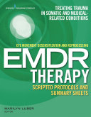 Pdf Eye Movement Desensitization and Reprocessing (EMDR) Therapy Scripted Protocols and Summary Sheets Telecharger