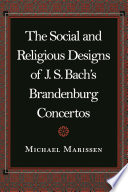 The Social and Religious Designs of J  S  Bach s Brandenburg Concertos